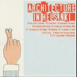 ARCHITECTURE-IN-HELSINKI-FINGERS-CROSSED-CD-New