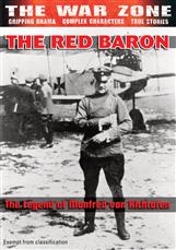 The War Zone - The Red Baron: The Legend Of Manfred Von Richthofen