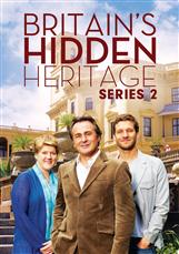 Britains Hidden Heritage - Series 2