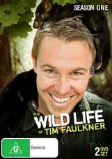 Wild Life Of Tim Faulkner, The - Season 1