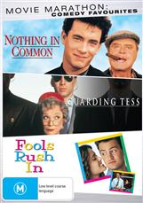 Comedy Drama Triple (nothing In Common, Guarding Tess, Fools Rush In)