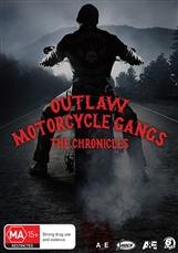 Outlaw Motorcycle Gangs: The Chronicles*