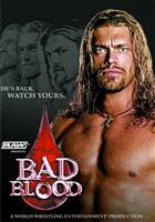 BAD BLOOD 2004