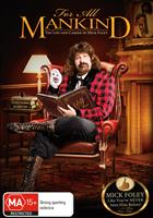 FOR ALL MANKIND - THE LIFE & CAREER OF MICK FOLEY (LTD ED)